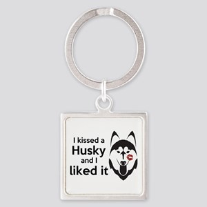 I Kissed A Husky And I Liked It! Keychains